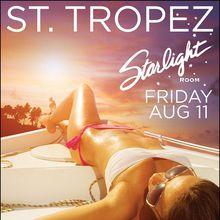 ST TROPEZ / Starlight Room / August 11