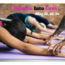Release into Love: A 3 Part Yin Yoga + Love Skill Workshop + Dinner