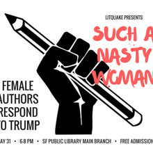 Such a Nasty Woman: Female Writers Respond to Trump