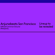 Anjunabeats San Francisco (Official Above & Beyond Common Ground Afterparty) at 1015 FOLSOM